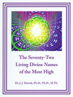 The Seventy-Two Living Divine Names of the Most High