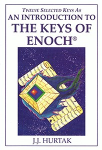 An Introduction To The Keys of Enoch® Twelve Selected Keys