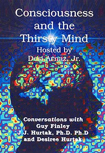 Consciousness and the Thirsty Mind