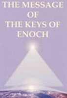 The Message of  The Keys of Enoch®
