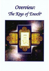 Overview: The Keys of Enoch®