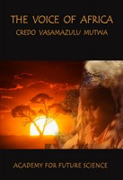 The Voice of Africa: Credo Vasamazulu Mutwa