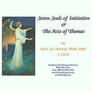Sacred Prayers:  Seven Seals of Initiation &  The Acts of Thomas