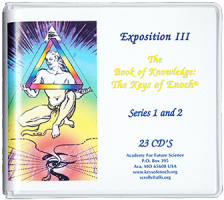 Exposition III: The Keys of Enoch®,  and The Holy Scriptures